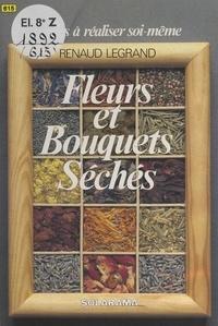 Renaud Legrand - Fleurs et bouquets séchés.