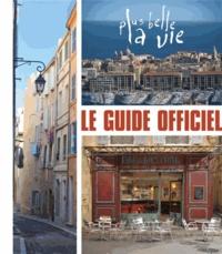Plus belle la vie - Le guide officiel.pdf