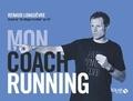 Renaud Longuèvre - Mon coach running.