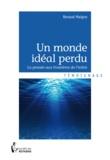 Renaud Maigne - Un monde idéal perdu.