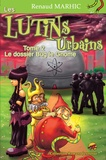Renaud Marhic et  Godo - Les lutins urbains Tome 2 : Le dossier Bug le gnome.