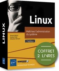 Renaud Medici et Nicolas Pons - Linux - Maîtrisez l'administration du système - Coffret en 2 volumes.