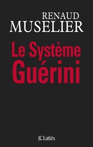 Le Système Guérini