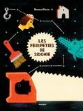 Renaud Perrin - Les péripéties  de Sidonie.