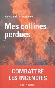 Mes collines perdues - Renaud Pirovano pdf epub