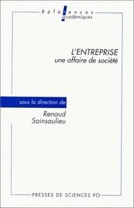 Renaud Sainsaulieu - L'entreprise, une affaire de société.