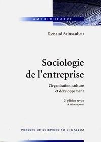 Renaud Sainsaulieu - Sociologie de l'entreprise - Organisation, culture et développement.