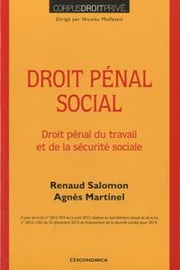 Renaud Salomon et Agnès Martinel - Droit pénal social - Droit pénal du travail et de la sécurité sociale.