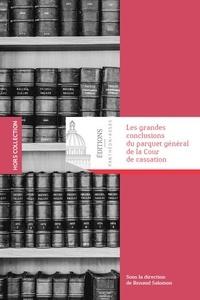 Renaud Salomon - Les grandes conclusions du parquet général de la Cour de cassation.