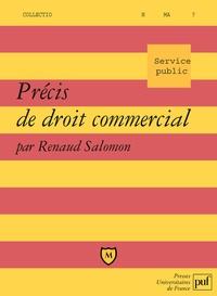 Renaud Salomon - Précis de droit commercial.