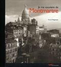 Renaud Siegmann - Je me souviens de Montmartre.