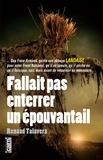 Renaud Talavera - Fallait pas enterrer un épouvantail.