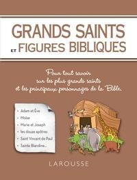 Grands saints et figures bibliques - Renaud Thomazo  