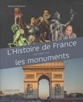 Renaud Thomazo - L'histoire de France racontée par les monuments.