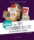 Renaud Thomazo - Le petit zapping des 100 grandes dates de l'Histoire de France.