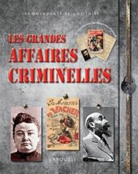 Liens de téléchargement CHM ebook Les grandes affaires criminelles 9782035854797 (French Edition) par Renaud Thomazo CHM
