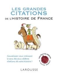 Renaud Thomazo - Les grandes citations de l'histoire de France.