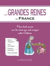 Renaud Thomazo - Les grandes reines de France.