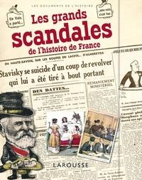 Renaud Thomazo - Les grands scandales de l'histoire de France.