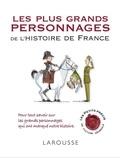 Renaud Thomazo - Les plus grands personnages de l'histoire de France.