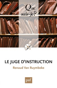 Renaud Van Ruymbeke - Le juge d'instruction.