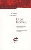Renaut de Beaujeu - Le Bel Inconnu.