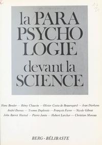 Rencontre internationale de pa et  Chainon Champenois - La parapsychologie devant la science.
