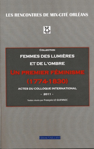 Rencontres de Mix-cité Orléans - Un premier féminisme (1774-1830).