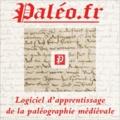 Hervé Mouillebouche - Paléo.fr - Logiciel d'apprentissage de la paléographie médiévale. 1 Cédérom