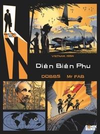 Dobbs - Rendez-vous avec X - Diên Biên Phu.