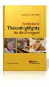 Renditestarke Thekenhighlights für die Metzgerei.