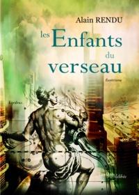Rendu Alain - Les enfants du verseau.