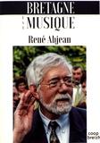 René Abjean - Bretagne est musique - Soixante ans de parcours dans la musique bretonne.