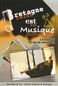 René Abjean et Louis Dumontier - Bretagne est Musique - Le point sur 50 ans de renouveau.