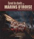 René Abjean - Carnet de chants des marins d'Iroise.