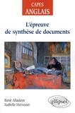 René Alladaye et Isabelle Hervouet - L'épreuve de synthèse de documents.