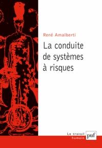 La conduite des systèmes à risques.pdf