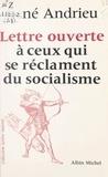 René Andrieu et  Wolinski - Lettre ouverte à ceux qui se réclament du socialisme.