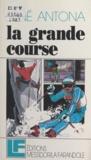 René Antona - La grande course.