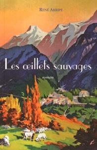 René Arripe - Les oeillets sauvages.