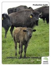 René Aubé et Dany Cinq-Mars - Domestic Game Farm Animals - Bison.