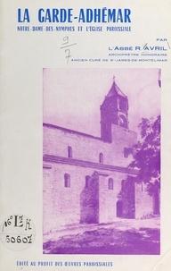 René Avril et Paul Melot - La Garde-Adhémar - Notre-Dame-des-Nymphes et l'église paroissiale.