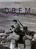 René Bail - DBFM Demi-Brigade des Fusiliers-Marins.
