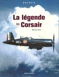 René Bail - La légende des Corsair.