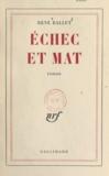 René Ballet - Echec et mat.