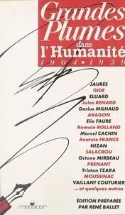 """René Ballet - Grandes plumes dans """"L'Humanité"""" - 1904-1939."""