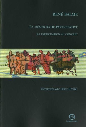 René Balme - La démocratie participative - La participation au concert.