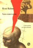 René Balme - Sans concession.