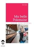 René Bard - Ma belle polonaise.