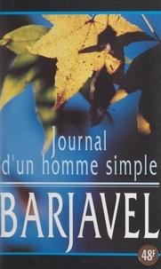 René Barjavel - Journal d'un homme simple.